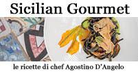 Sicilian Gourmet, le ricette di Agostino D'Angelo