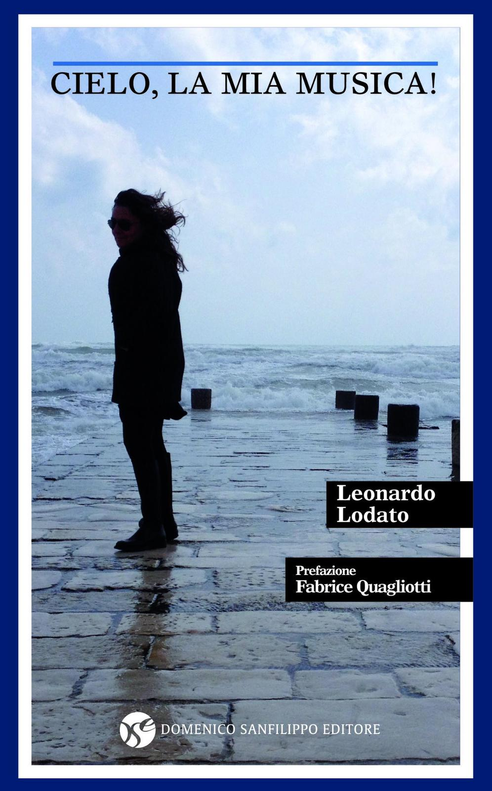 Cielo, la mia musica, Leonardo Lodato